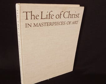 The Life of Christ Masterpieces of Art - Vintage Color Art Work Christian Prints - Vintage Book Artwork Religious