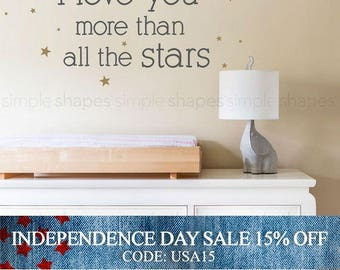 Independence Day Sale - I Love You More Than All The Stars Quote Lettering Wall Decal