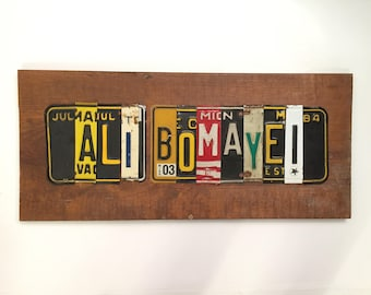 ALI BOMAYE license plate sign tomboyART art recycled upcycle tomboy art boxing rumble in the jungle Zaire 1974 When we were Kings