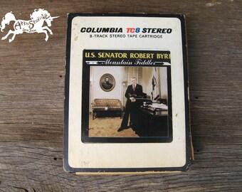 U.S. Senator ROBERT BYRD Mountain Fiddler 8-Track - As Is - 1978 Eight Track Stereo Tape Cartridge, Bluegrass Fiddle Music wv West Virginia