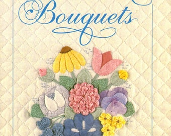 Baltimore Bouquets by Mimi Dietrich The Patchwork Place Quilt Book