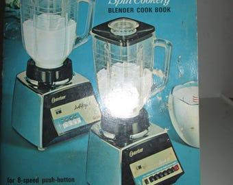 Spin Cookery Blender Cook Book Osterizer 1968
