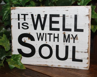 "Rustic Wood Block with Scripture ""It is Well With My Soul"""