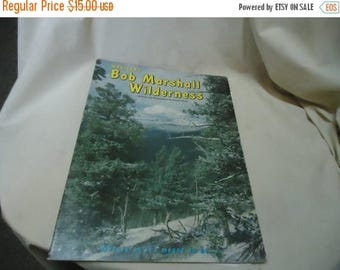 Back Open Sale Vintage 1982 Montana's Bob Marshall Wilderness Softback Book or Magazine by Roland Cheek, collectable
