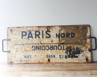 Vintage French Train Sign, Paris, Dunkirk Move, Dunkerque, Tourcoing, Lille