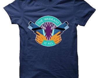 Killjoys The Warrant Is All T-Shirt (Mens, Ladies, Kids) - Killjoys Science Fiction TV show