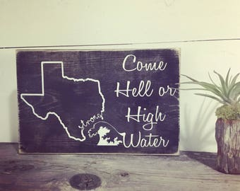 Texas Strong - Hurricane Harvey - Hurricane Relief Fund - Hurricane Harvey Fundraiser - Come Hell or High Water - Pray for Texas