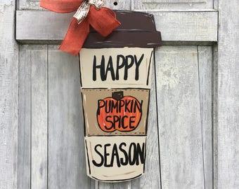 Teacher door hanger, pumpkin spice latte sign, latte door hanger, coffee lover door hanger, monogramed  coffee cup, travel coffee mug, psl