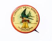 Early 20th Century Liberty Bell Bird Club Pin - Antique Farm Journal Bird Club Pin, A.J. Keil Co Pin-back Badge,