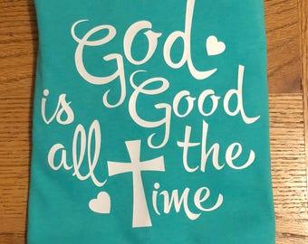 God is good shirt