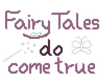 "Fairy Tale Cross Stitch Pattern Quote ""Fairy Tales do come true"" - Digital File/ Instant Download - PDF File - X Stitch"
