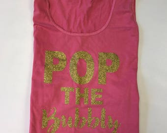 GLITTER Pop The Bubbly Comfort Color Tank - Glitter vinyl - tank top - tanktop - glitter tank