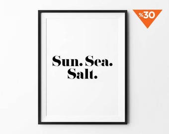 Sun sea salt, Beach Sign, summer print, wall art, quote posters, motivational, wall art prints, minimalist, black and white, feel good
