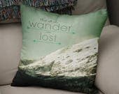 Not All Who Wander Are Lost, Quote Throw Pillow, Wanderlust Pillow Cover, Traveler Pillows, Snowy Mountain Peak, Rocky Mountain Bedroom