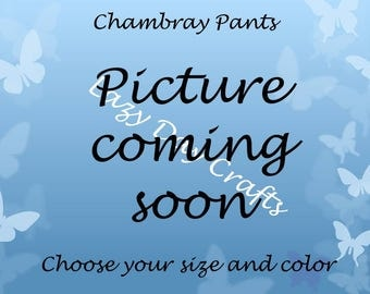 Chambray Pants - Toddler  Sizes 12 months to 5T
