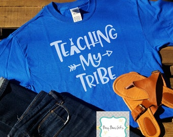 Teaching My Tribe Shirt * Teaching My Tribe * Teacher Shirt * Teacher Tee * Teacher Gift * Teacher Appreciation * Adult Soft Style T-Shirt