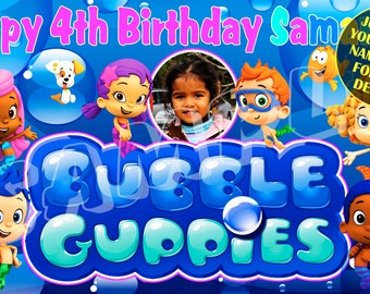 Bubble Guppies Personalized Custom Birthday Banner - Just email child's name, age and photo for any design