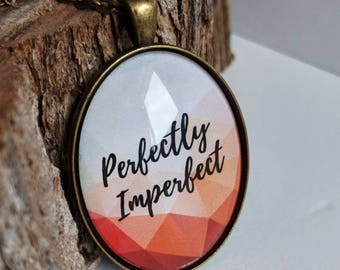 Perfectly Imperfect Glass Oval Necklace in 3 color options - Quote Pendant Necklace