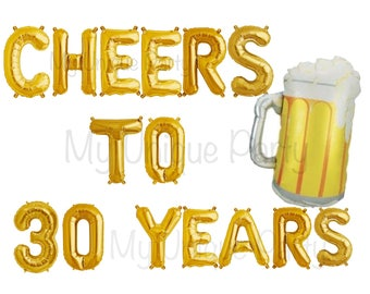 "CHEERS TO 30 YEARS Letter Balloons Air Fill only  / 34"" Beer Mug Balloon helium / Cheers to 30 Years Banner 30th Birthday"