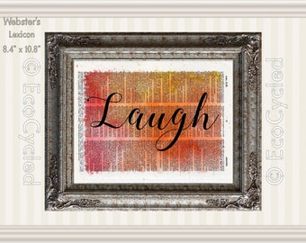 Laugh Inspirational Quote Vintage Upcycled Dictionary Art Print Book Art Print Recycled meditation art gift positive affirmation Be Brave