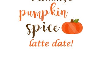 Pumpkin Spice Latte Date Text Digital Download Printable for creating iron-ons, heat transfer, Scrapbooking, Cards,  DIY, YOU PRINT
