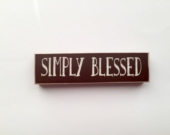 Simply Blessed Rustic Wooden Block