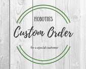 Custom Order for Caleb