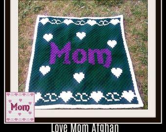 Love Mom, #2, C2C Graph, Written Word Chart