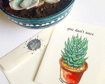 You Don't Succ Cards 4 1/4 x 5 1/2. Kraft envelopes. Watercolor painting.