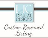 Custom Reserved Listing for Danielle