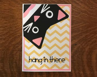 Encouragement Card, Cute Cat Greeting Card, Hang in There Card, Friendship Card, Handmade Paper Card, Card For Friend