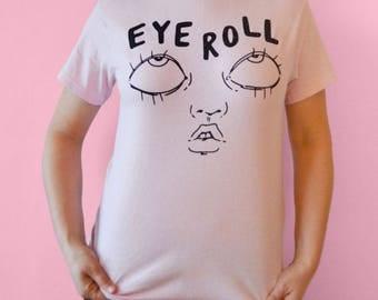 Eyeroll T-shirt (pink)