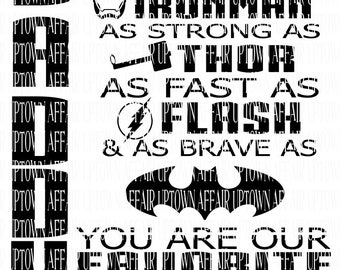 Daddy You Are as strong as MY/OUR SUPERHERO svg file digital *Daddy Down side*