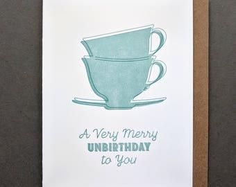 A Very Merry Unbirthday to You, Letterpress Birthday Card