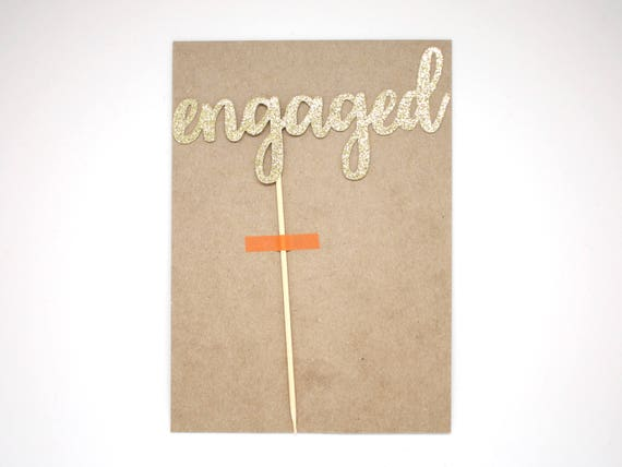 """SALE - Engaged Cake Topper - Gold Glitter - 5.0"""" - Wedding. Engagement Cake Topper. Engagement Party. Valentine's Day."""