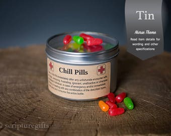 Chill Pills for NURSE 16oz Tin Container with Clear Lid Funny Gag Gift