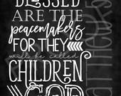 Scripture Art - Matthew 5:9 ~ Chalkboard Style