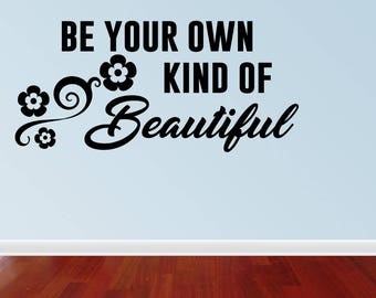 Wall Decal Quote Lillian's Garden Be Your Own Kind Of Beautiful Peel And Stick s Marilyn Monroe Inspirational Stickers (JP397)