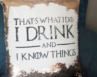 I Drink and I know things - Tyrion Lannister - Game Of Thrones - GOT - Game of Thrones Decor - Hidden Message - Mermaid Cushion