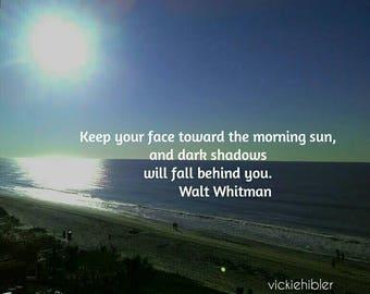 Inspirational Quote, Message, Sunrise Photos, Wall Art, Home Decor, Coastal Art, Coastal Decor, South Carolina, 8 x 10