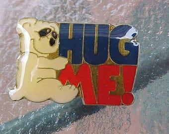 1970s 1980s HUG ME! Original Hat Pin '70s Teddy Bear Memorabilia Scarce Retro Collectible Colorful Innocent Nice Girlie Girl Collectible