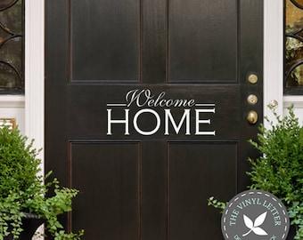 Welcome Home Front Door Vinyl | Wall Decal Home Decor Sticker