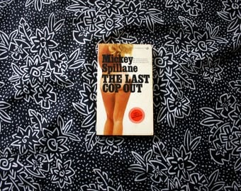 The Last Cop Out Set By Mickey Spillane. Rare 1973 First Edition Pulp Crime Noir Erotica Pulp Novel. Dogeron Kelly Book.