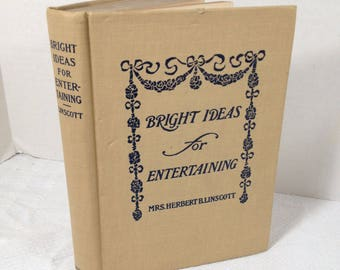 Antique Book - Bright Ideas for Entertaining by Mrs Herbert B Linscott Hardcover 1905 Victorian