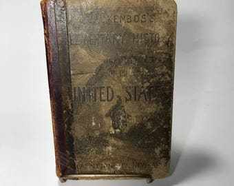Quackenbos Elementary History of The United States New York D Appleton Co 1880 Hardback Book