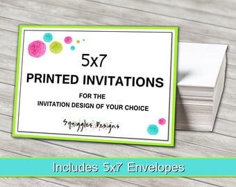 Printed Invitations - 5x7 Cardstock Prints with Envelopes - Purchase with invitation of your choice