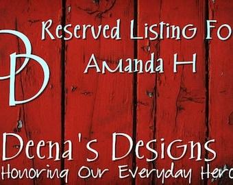 Reserved Listing For Amanda H.