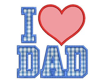 i love dad applique embroidery design