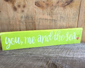 You Me and the Sea Reclaimed Wood Sign