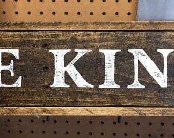 Be Kind Reclaimed Rustic Wood Sign